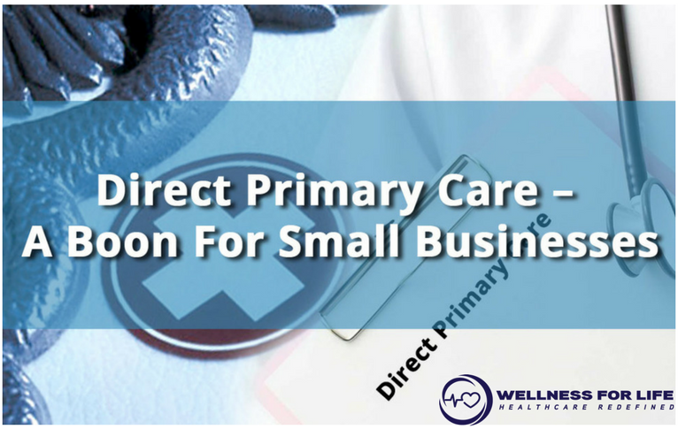 Direct Primary Care – A Boon For Small Businesses